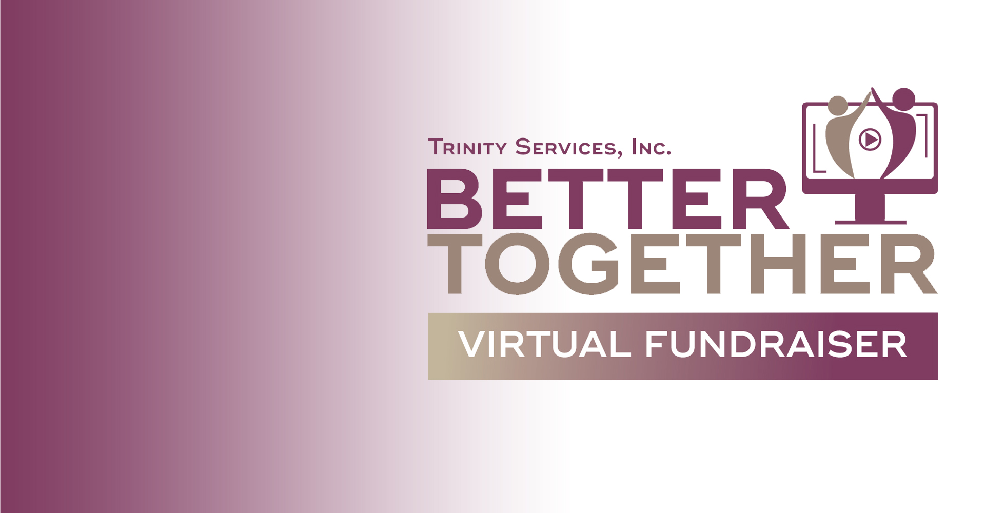 Better Together Virtual Fundraiser